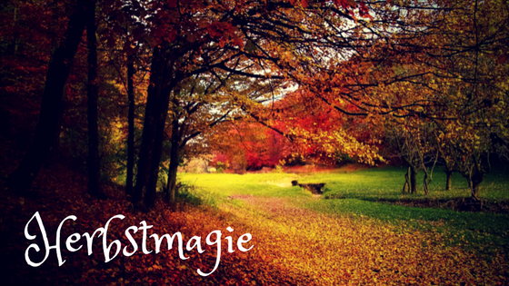 Herbstmagie: Jahreskreis und die Weltportale