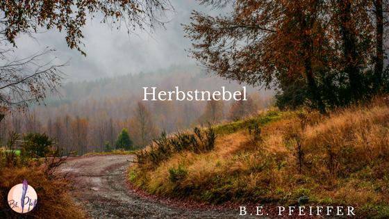Herbstnebel – Gedicht