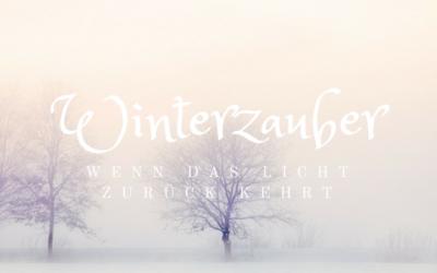Winterzauber: Wenn das Licht zurückkehrt