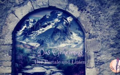 """Das Geheimnis der Portale und Linien in """"Die Weltportale"""""""
