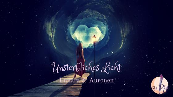 Unsterbliches Licht: Die Lunara und Auronen in den Weltportalen
